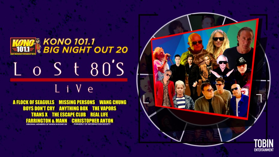 Lost 80s Live! | Tobin Center for the Performing Arts, San